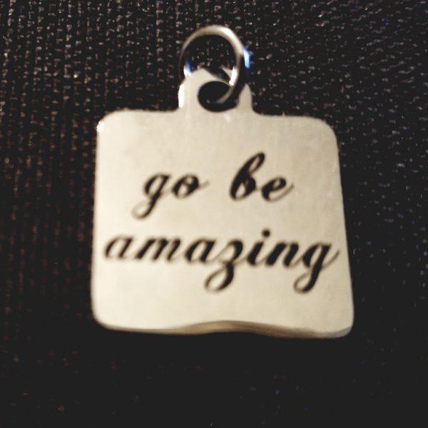 Go Be Amazing