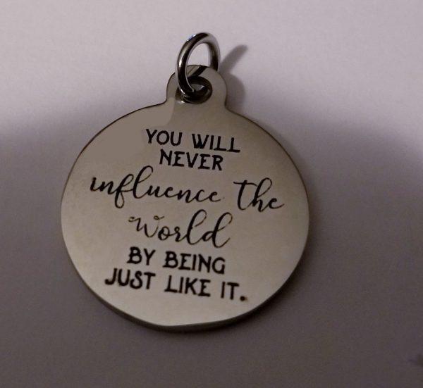 influence the world