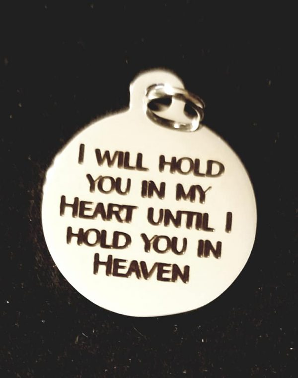 I will hold you in my heart